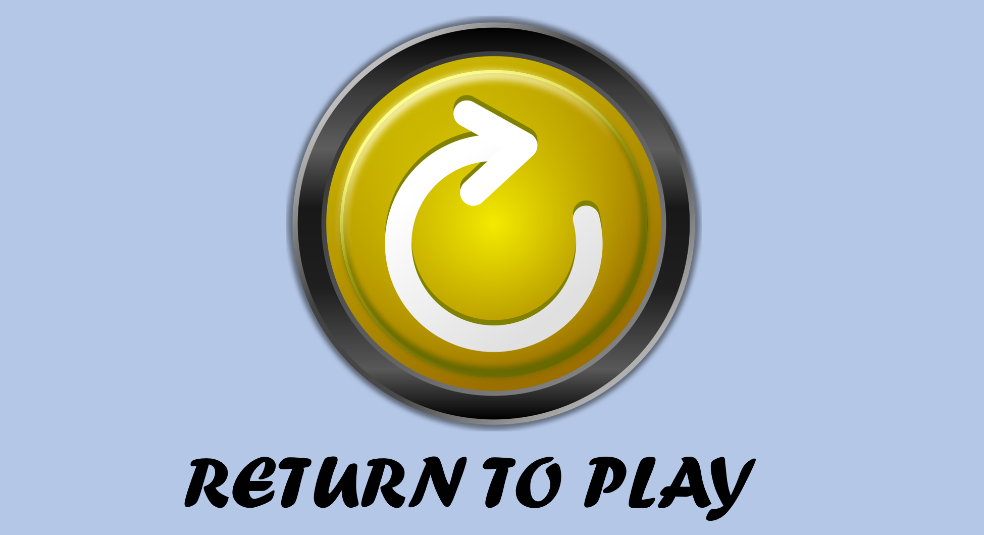 RETURNTOPLAY